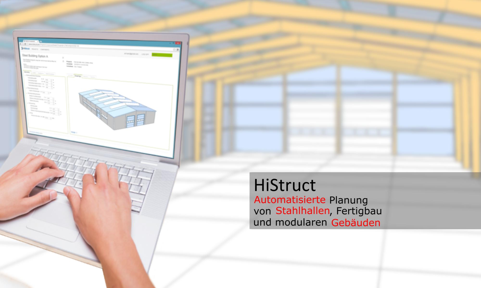 HiStruct •• Automatisierte Planung von Stahlkonstruktionen